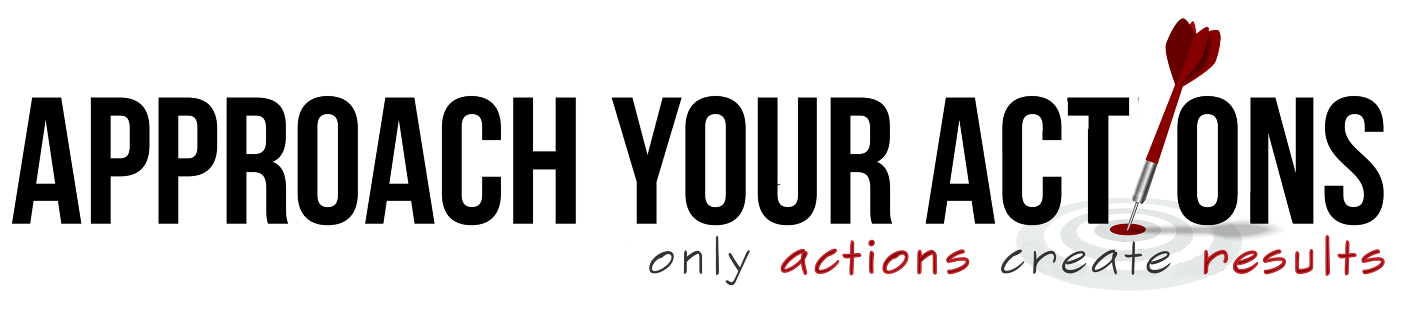 Approach Your Actions